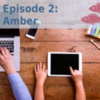 Episode 02: Amber