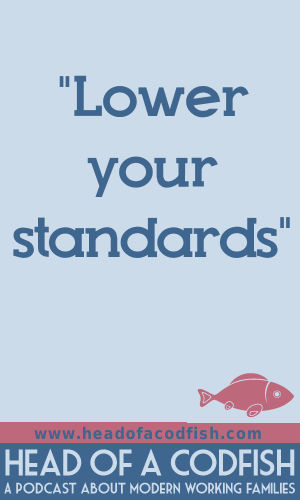 Loweryour standards